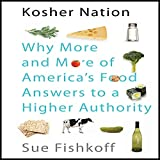 Kosher Nation: Why More and More of America's...