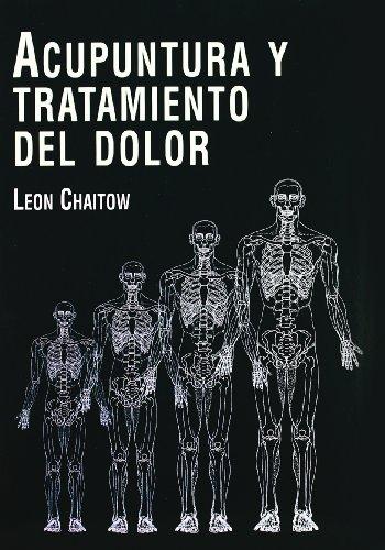 Acupuntura y tratamiento del dolor - Nueva edición