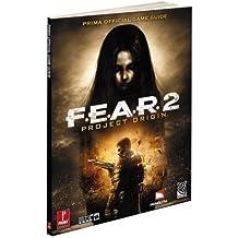 F.E.A.R. 2: Project Origin: Prima's Official Game Guide (Prima Official Game Guides)