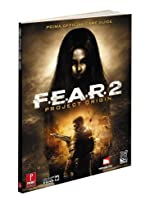 F.E.A.R. 2 - Project Origin: Prima Official Game Guide de Catherine Browne