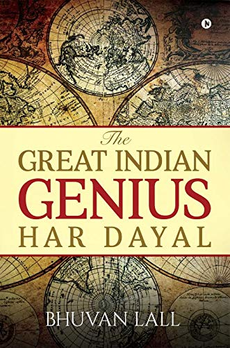 The Great Indian Genius Har Dayal