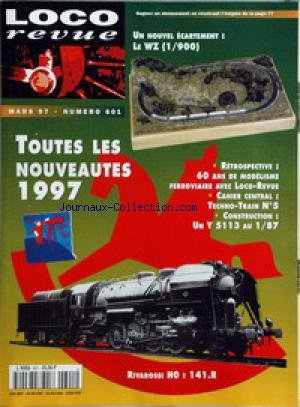LOCO REVUE [No 601] du 01/03/1997 - UN NOUVEL ECARTEMENT - LE WZ (1 - 900) - TOUTES LES NOUVEAUTES 1997 - RETROSPECTIVE - 60ANS DE MODELISME FERROVIAIRE AVEC LOCO-REVUE - CAHIER CENTRAL - TECHNO-TRAIN N-¦ 5 - CONSTRUCTION - UN Y 5113 AU 1 - 87 - RIVAROSSI HO - 141.R. par Collectif