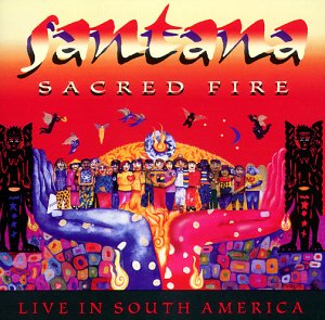 Sacred Fire - Live In South America