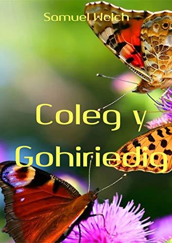Coleg y Gohiriedig (Welsh Edition)
