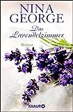 Das Lavendelzimmer: Roman von Nina George