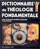 Dictionnaire de théologie fondamentale