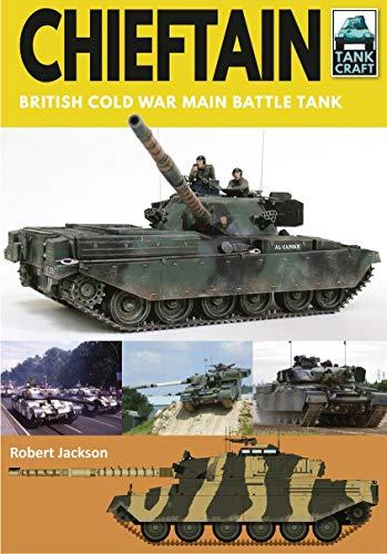 Chieftain: British Cold War Main Battle Tank (English Edition)