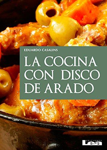 La cocina con disco de arado por Eduardo Casalins