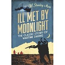 Ill Met By Moonlight (English Edition)