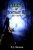 Legend of Witchtrot Road (Spirit Guide Book 3)