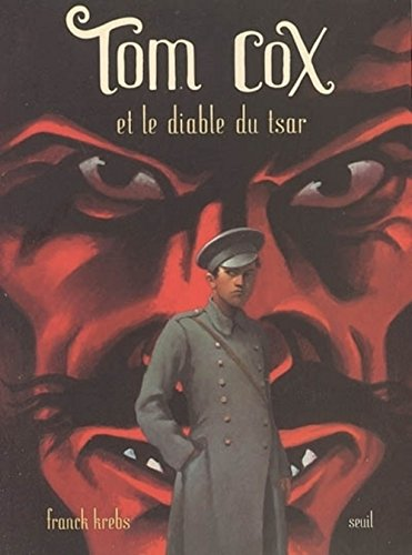 Tom cox et le diable du tsar
