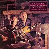Songtexte von The Louvin Brothers - Close Harmony
