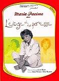 Maria Pacôme : L'éloge de ma paresse