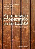 Aprendizaje cooperativo en las aulas (El Libro Universitario - Manuales)