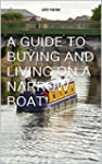 A GUIDE TO BUYING AND LIVING ON A NAR...