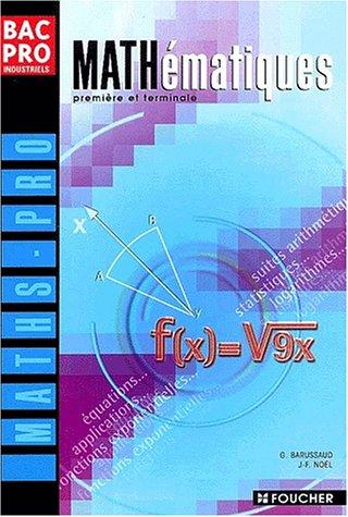 Mathematiques bac pro industriels (Ancienne Edition)
