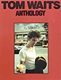 Tom Waits: Anthology. Partitions pour Piano, Chant et Guitare(Boîtes d'Accord)