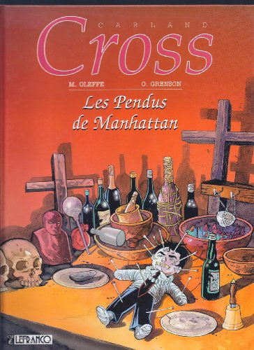 Carland cross : Les Pendus de Manhattan par Michel Oleffe