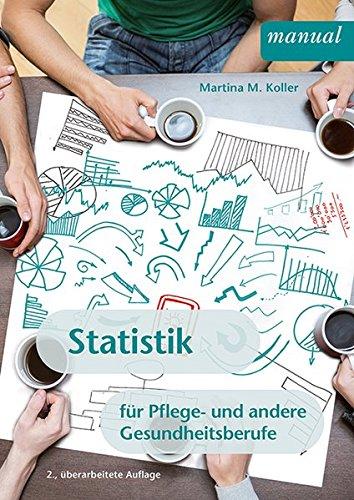Statistik für Pflege- und andere Gesundheitsberufe