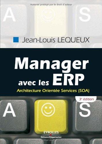 Manager avec les ERP : Architecture Oriente Services (SOA)