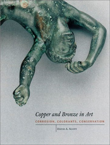 copper-and-bronze-in-art-corrosion-colorants-conservation-getty-trust-publications-getty-conservatio
