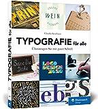 Typografie für alle: Überzeugen Sie mit guter Schriftgestaltung