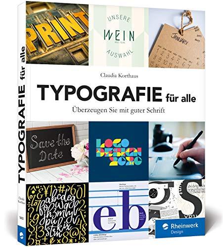 Typografie für alle: Überzeugen Sie mit guter Schrift Buch-Cover