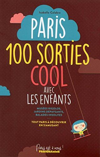 paris-100-sorties-cool-avec-les-enfants