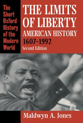 The Limits of Liberty: American History 1607-1992