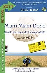 Miam Miam Dodo Saint Jacques de Compostelle : GR65-GR651