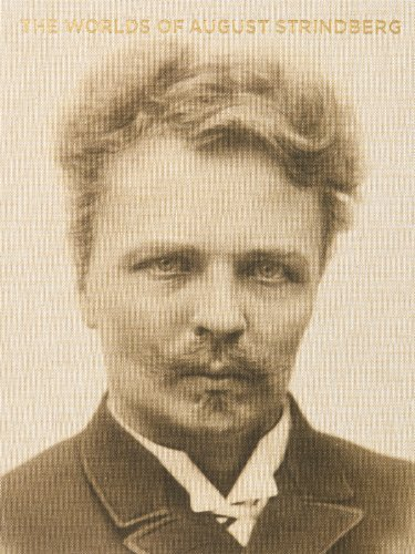 The Worlds of August Strindberg by Bj?rn Meidal (2013-10-07)