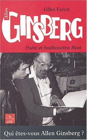 Allen Ginsberg, pote et bodhisattva Beat