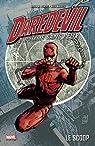 Daredevil l'homme sans peur, tome 1 par Brian Michael Bendis