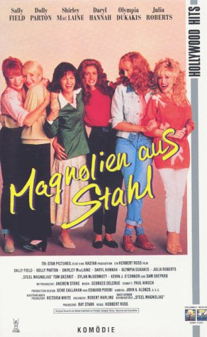 Magnolien aus Stahl [VHS]