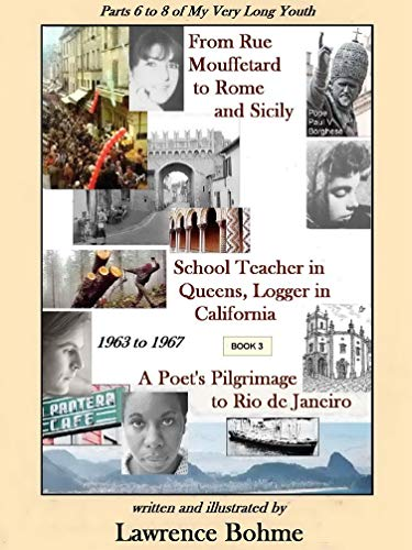 From Rue Mouffetard to Rome and Sicily: Parts 6, 7 and 8 of My Very Long Youth - 1963 to 1967 (English Edition)