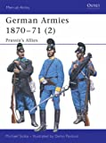 German Armies 1870-71 (2): Prussia's Allies: v. 2 (Men-at-Arms)