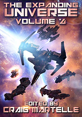 The Expanding Universe 4: Space Adventure, Alien Contact, & Military Science Fiction (Science Fiction Anthology) (English Edition)