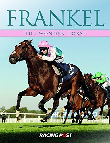Frankel: The Wonder Horse