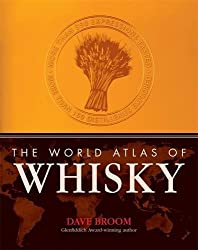 World Atlas of Whisky by Dave Broom (2010-10-01)