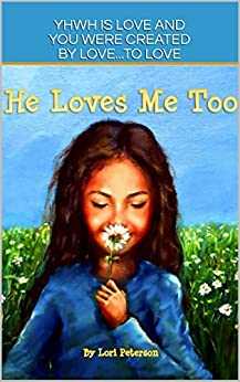 Descargar Gratis Libros He Loves Me Too (Train Up A Child Book 1) Leer Formato Epub