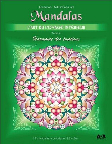 Mandalas - L'art du voyage intérieur T4 : Harmonie des émotions