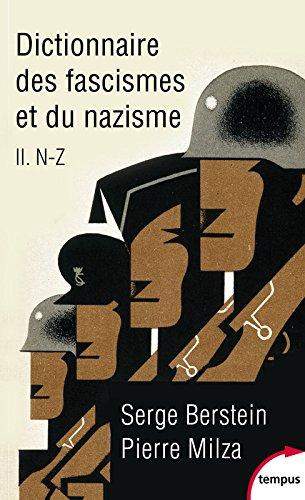 Dictionnaire des fascismes et du nazisme : Tome 2, N-Z par Serge Berstein