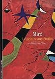Miró - Le peintre aux étoiles