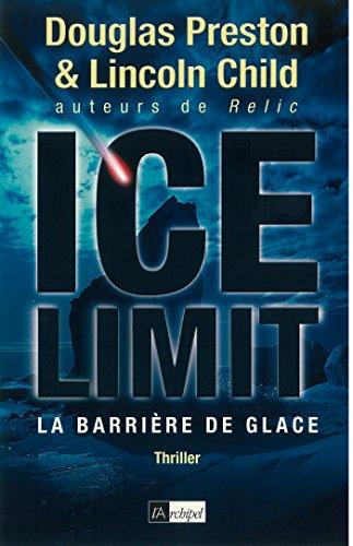Ice limit : La barrière de glace (Suspense)