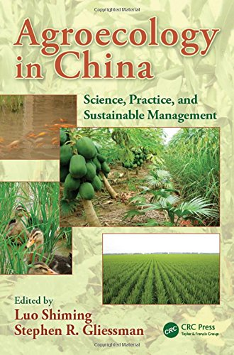 Agroecology in China: Science, Practice, and Sustainable Management (Advances in Agroecology)
