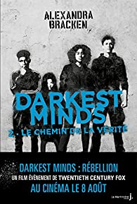 Darkest Minds, tome 2 : Le chemin de la vérité par Alexandra Bracken