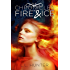 The Chronicles of Fire and Ice (The Legend of the Archangel Book 1) (English Edition)
