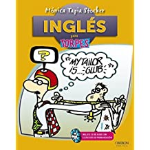Ingles para torpes (Spanish Edition) by Monica Tapia Stocker (2012-06-