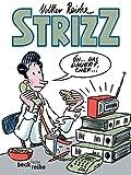 Strizz 4: Das vierte Jahr - Volker Reiche