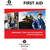 Emergency First Aid for Industry Student Supplement (English Edition)
